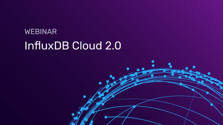 InfluxDB Cloud 2.0