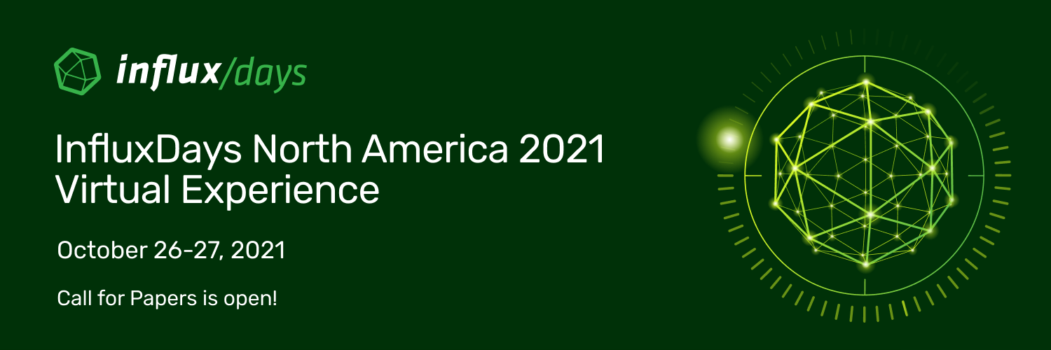 InfluxDays North America 2021 - Call for Papers